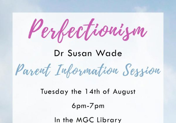 Perfectionism – Parent Information Session